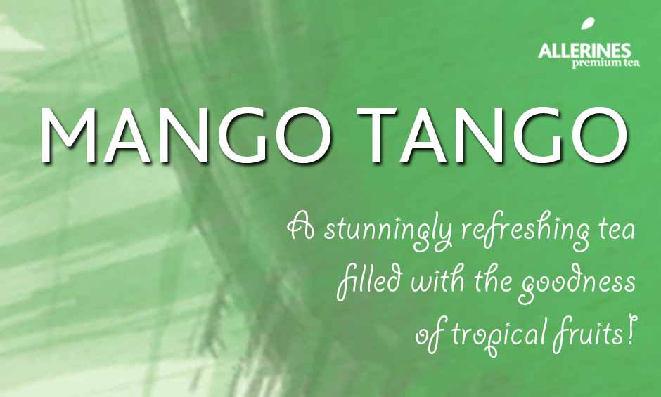 New in: Mango Tango Green Tea